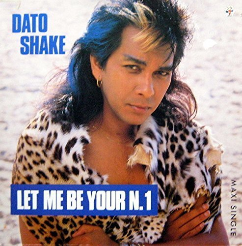 Фото 1: Dato Shake, Let me be your n.1 (1985/86)