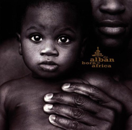 Bild 1: Dr. Alban, Born in Africa (1996)