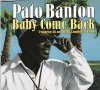 Pato Banton, Baby come back (1994)