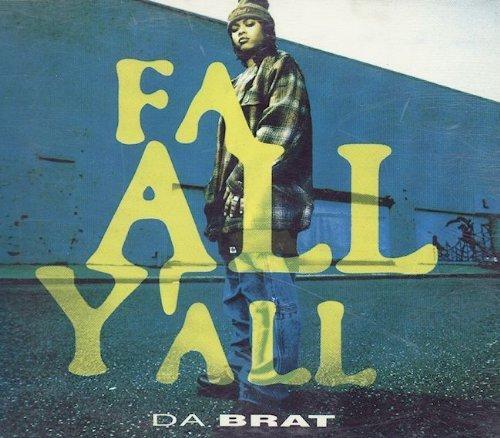 Bild 1: Da Brat, Fa all y'all (1994)