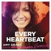 Amy Grant, Every heartbeat