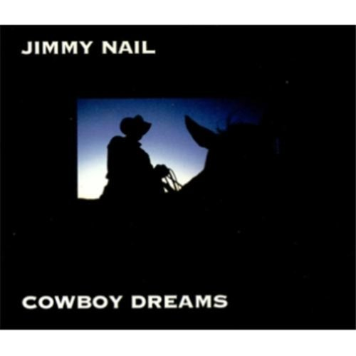 Bild 1: Jimmy Nail, Cowboy dreams (1995)