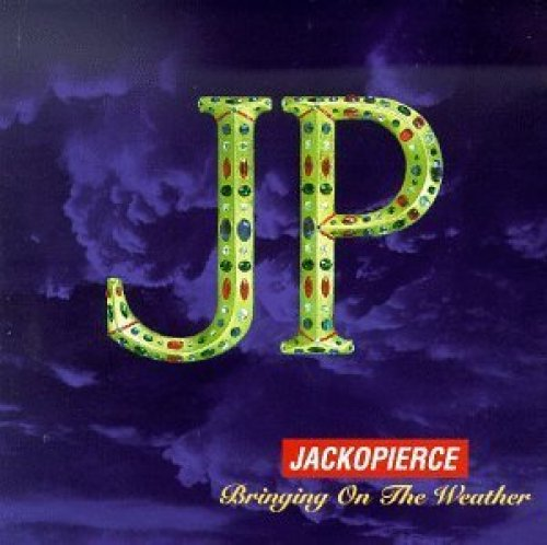 Bild 1: Jackopierce, Bringing on the weather (1994)