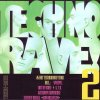 Techno Rave 2 (1992), Speedy J., Art of Noise, Trip 2001, Alter Ego..