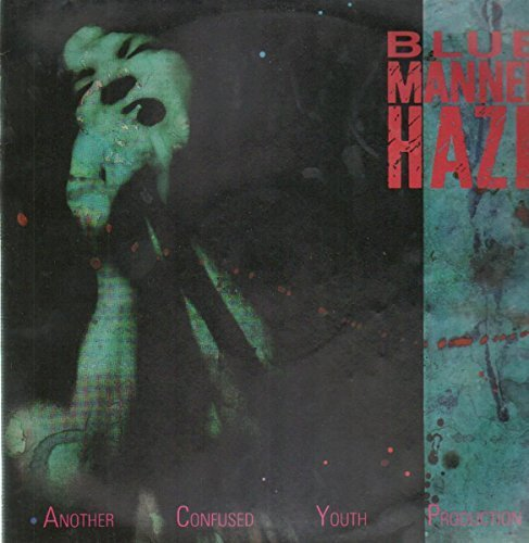 Bild 2: Blue Manner Haze, Another confused youth production