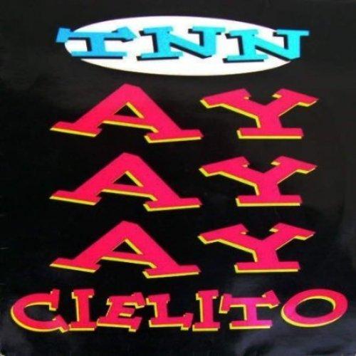 Bild 1: TNN, Ayayay Cielito (#zyx/dst1266)