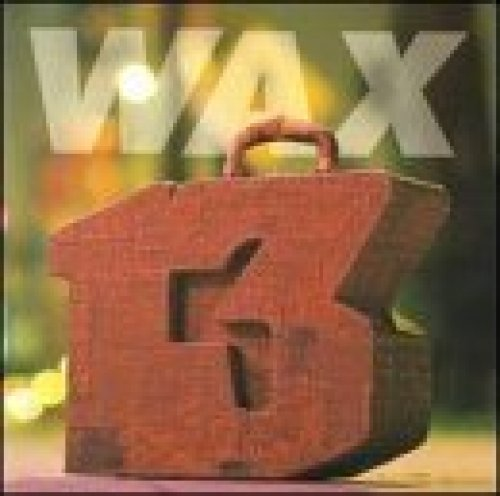 Bild 1: Wax, 13 unlucky numbers (1995)