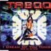 Taboo, I dream of you tonight.. (1995)