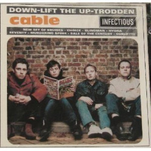 Bild 1: Cable, Down-lift the up-trodden (1996)
