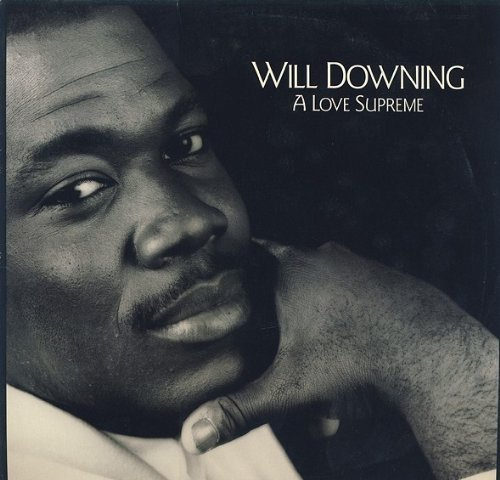 Bild 1: Will Downing, A love supreme (Jazz in the House, 1988)