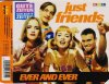 Just Friends, Ever and ever (1995)