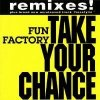Fun Factory, Take your chance (Remixes, 1994)