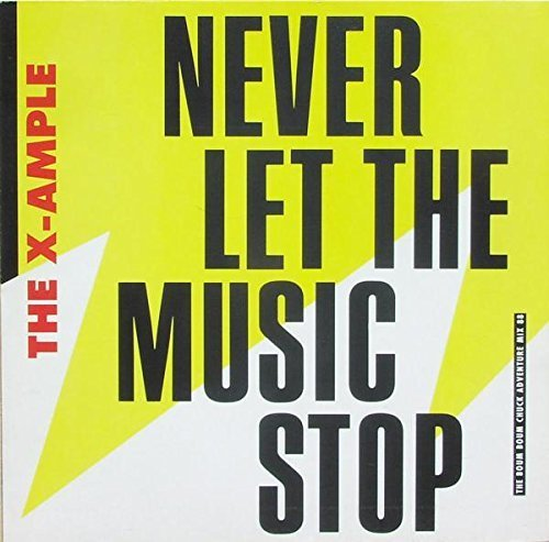 Bild 1: X-ample, Never let the music stop (1988)