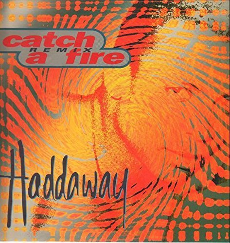 Bild 1: Haddaway, Catch a fire-Remix (1995)