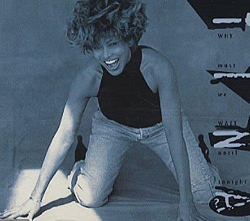 Bild 1: Tina Turner, Why must we wait until tonight? (1993)