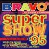 Bravo Super Show 2 (1995), Take That, DJ Bobo, Rednex, K2, Interactive, U96, Scooter, Michael Jackson..