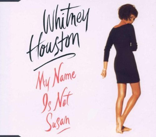 Bild 1: Whitney Houston, My name is not Susan (1991)