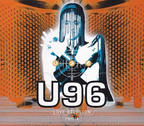 Bild 1: U96, Love religion-Remix (1994)
