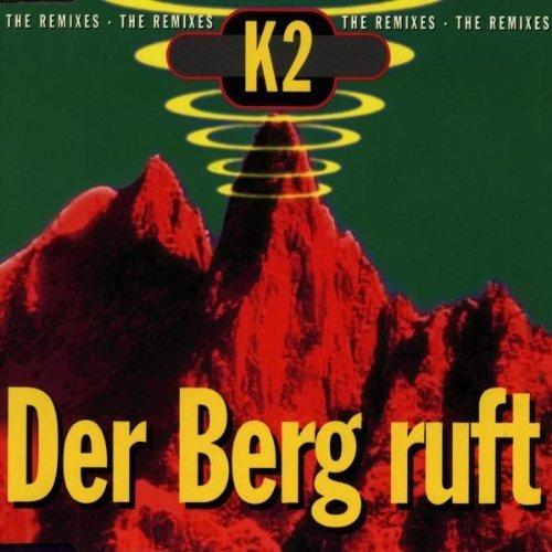 Bild 1: K 2, Der Berg ruft-Remixes (1994)