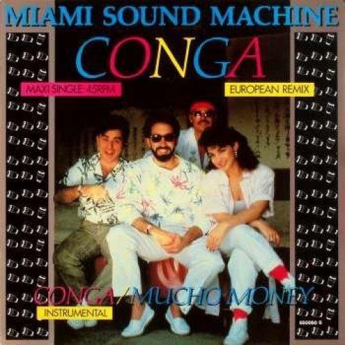 Bild 1: Miami Sound Machine, Conga (European Remix, 3 tracks, 1985/86)
