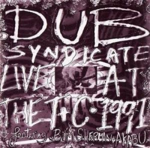 Bild 1: Dub Syndicate, Live at the T+C 1991
