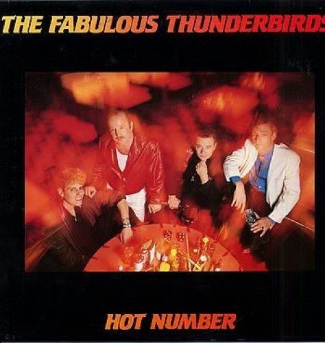 Bild 1: Fabulous Thunderbirds, Hot number (1987)