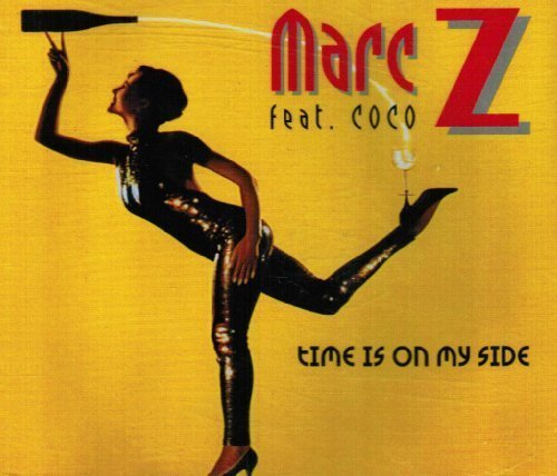 Bild 1: Marc Z, Time is on my side (3 versions, 1994, feat. Coco)