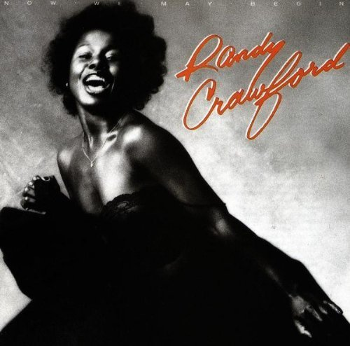 Bild 1: Randy Crawford, Now we may begin (1980)