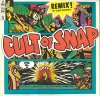 Snap!, Cult of Snap (Remix, 1990)