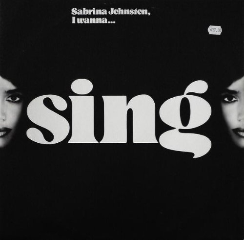 Bild 1: Sabrina Johnston, I wanna sing