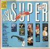 Su-Su-Super (1985), Falco, Eav, Lady Lily, Pet Shop Boys, Purple Schulz..