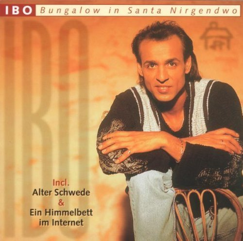 Bild 1: Ibo, Bungalow in Santa Nirgendwo (compilation, 16 tracks)
