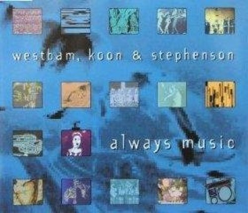 Фото 1: Westbam, Always music (1995, & Koon & Stephenson)