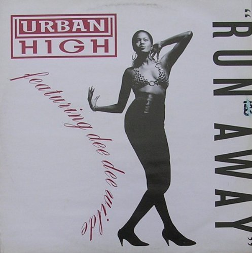 Bild 1: Urban High, Run away (4 versions, 1989, feat. Dee Dee Wilde)