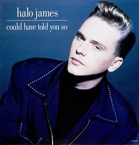 Bild 1: Halo James, Could have told you so (1989)
