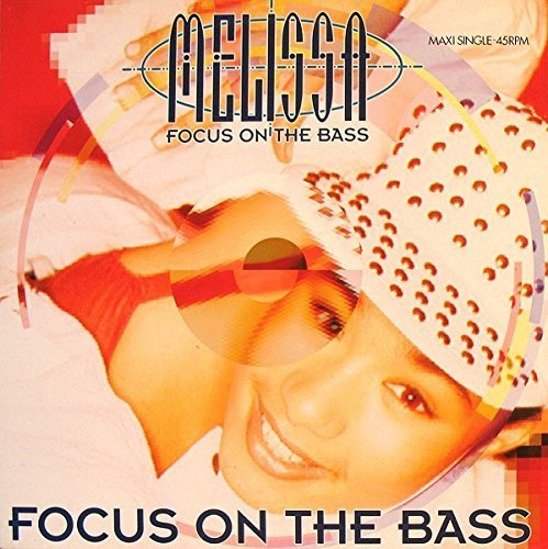 Bild 1: Melissa, Focus on the bass (1991)