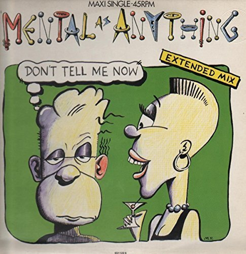 Bild 1: Mental As Anything, Don't tell me now (1987)