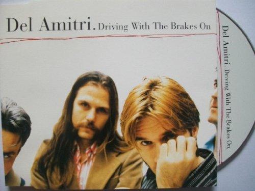 Bild 1: Del Amitri, Driving with the brakes on (#5810052)
