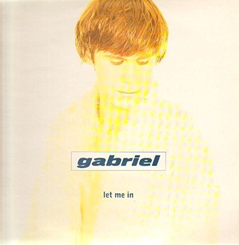 Bild 1: Gabriel, Let me in (1996)