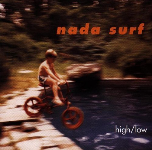 Bild 1: Nada Surf, High/Low (1996)