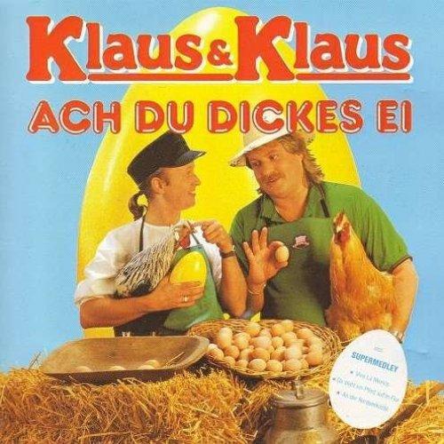 Bild 1: Klaus & Klaus, Ach du dickes Ei (1988)