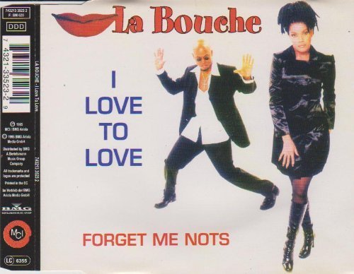 Bild 1: La Bouche, I love to love (1995)