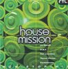 House Mission 2 (1996), DJ Swan, BBE, Full Intention, Klubbheads..