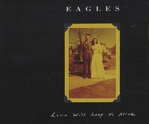 Bild 1: Eagles, Love will keep us alive (1995)