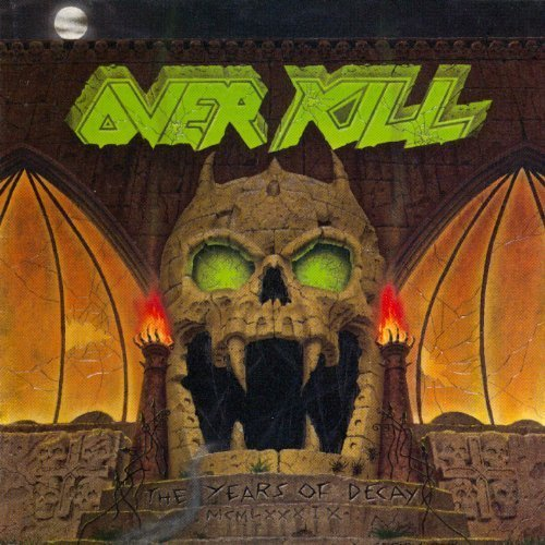 Bild 1: Overkill, Years of decay (1989)