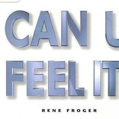 Bild 1: René Froger, Can u feel it! (1996)