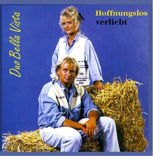 Bild 1: Duo Bella Vista, Hoffnungslos verliebt (1996)