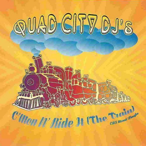 Bild 2: Quad City DJ's, C'mon n' ride it (the train; 1996)