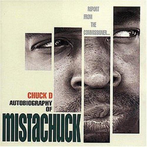 Bild 1: Chuck D, Autobiography of mistachuck (1996)