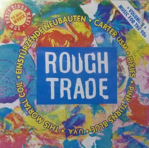 Bild 1: Rough Trade-Music for the Nineties, 3:Wolfgang Press, Throwing Muses, Kitchens of Distinction..